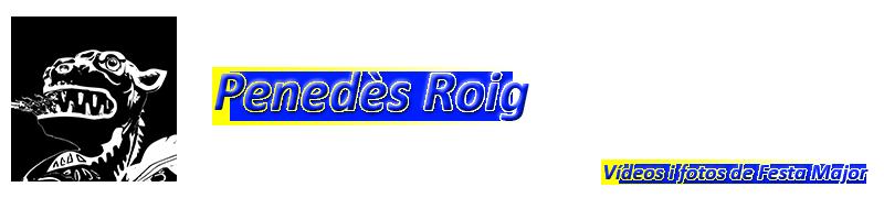 Penedès Roig - Vídeos i fotos de Festa Major - Sitges
